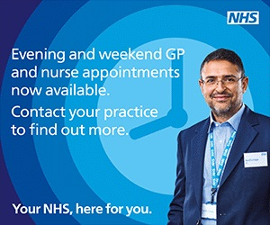Evening and weekend GP and nurse appointments are now available. Contact your practice to find out more. Your NHS, here for you